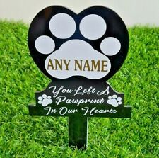 More details for any name pet memorial plaque - you left a pawprint in our hearts