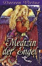Medizin der Engel: Wie Sie mit Hilfe Körper und Seele he...   Buch   Zustand gut