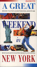 A Great Weekend In New York (Hachette's Great Weekend)-ExLibrary