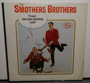 SMOTHERS BROTHERS IT MUST HAVE BEEN SOMETHING I SAID (VG) MG-20904 VINYL RECORD