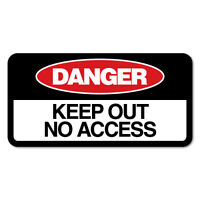 Keep Out No Access Sticker Decal Safety Sign Car Vinyl #7653NM