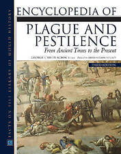 Encyclopedia of Plague and Pestilence: From Ancient Times to the Present (Facts