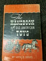 The Handbook of Old American Toys By Louis H. Hertz