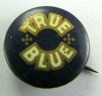 c 1900 Antique Celluloid Pinback Button TRUE BLUE Religious David Cook Publisher