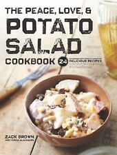 The Peace, Love and Potato Salad Cookbook by Zack Brown (2016, Hardcover)