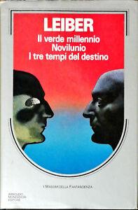 IL VERDE MILLENNIO NOVILUNIO I TRE TEMPI DEL DESTINO - FRITZ LEIBER - 1987