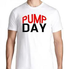 PUMP DAY GYM FITNESS WORKOUT YOGA DIET FLEX RUNNING TRAINING LIFTING T SHIRT