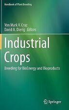 Handbook of Plant Breeding: Industrial Crops : Breeding for BioEnergy and...
