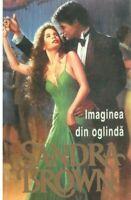 Imaginea din oglinda, by Sandra Brown, Mirror image, romanian novel, 1994