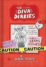 Desperate Diva Diaries Ser.: Catie Conrad: How to Become the Most (un)Popular...