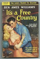 It's a Free Country by Ben Ames Williams  (1951 Popular Library #308, Rozen art)