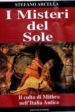 I MISTERI DEL SOLE