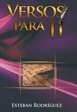 Versos para Ti by Esteban Rodriguez (2013, Hardcover)