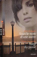 Sous Le Nom D'une Autre ; Surgi Du Passe - M.j. Rodgers ; Marie Ferrarella