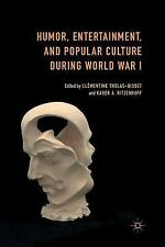 Humor, Entertainment, and Popular Culture During World War I (2015, Paperback)