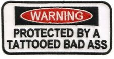 Warning Protected By A Tattooed Badass Embroidered Biker Patch