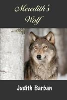 Meredith's Wolf by Judith Barban (2014, Paperback)
