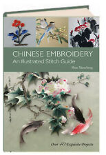 Chinese Embroidery An Illustrated Stitch Guide by Shao Xiaocheng (Hardcover)