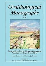Festschrift for Ned K. Johnson: Geographic Variation and Evolution in-ExLibrary