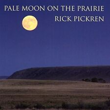 Rick Pickren - Pale Moon On The Prairie [New CD] Professionally Duplicated CD