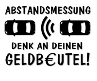 Abstandsmessung Aufkleber Autoaufkleber Sticker Fun Geldbeutel decal 24 #8313