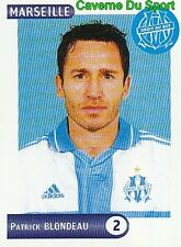 139 PATRICK BLONDEAU OLYMPIQUE MARSEILLE OM VIGNETTE STICKER FOOT 2001 PANINI