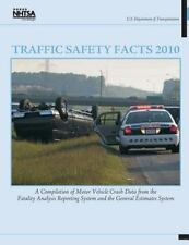 Traffic Safety Facts 2010: a Compilation of Motor Vehicle Crash Data from the...