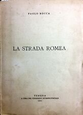 (Venezia) P. Rocca - LA STRADA ROMEA - Venezia 1954
