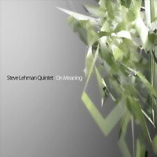On Meaning - Steve Lehman Quintet (CD 2007)