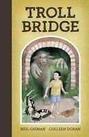 Neil Gaiman's Troll Bridge Hardcover GN Colleen Doran Sandman HC New NM