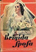 brigida sposa bernage i romanzi del biancospino
