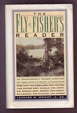 The Fly Fisher's Reader by Leonard M. Wright Jr.