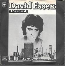 "45 TOURS / 7"" SINGLE--DAVID ESSEX--AMERICA / DANCE LITTLE GIRL--1974"