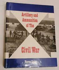 1970, Artillery and Ammunition of the Civil War by Warren Ripley, HBw/dj 1st VG