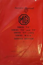 Reparaturhandbuch / Service Manual MG TC, TD, TF, 1500 & MG A