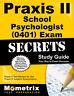 Praxis II School Psychologist (0401) Exam Secrets Study Guide