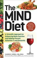 Mind Diet : A Scientific Approach to Enhancing Brain Function and Helping Pre...
