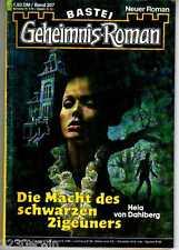 GEHEIMNIS - Roman Nr.207 /(1979-1985 Bastei)/ DIE MACHT DES SCHWARZEN ZIGEUNERS