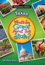 Texas: What's So Great about This State? (Paperback or Softback)