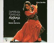 CDCOMPANIA FLAMENCA ALHAMA & MARIA SERRANOviva SevillaEX+ GERMAN    (B3759)