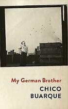 My German Brother by Chico Buarque (Hardback, 2017)  9781509806454