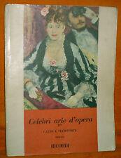 CELEBRI ARIE D'OPERA PER CANTO E PIANOFORTE SOPRANO , RICORDI 1961