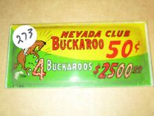 NEVADA CLUB BUCKAROO $.50 Slot Machine Sign Replacement Part
