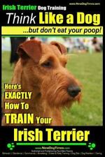 Irish Terrier Dog Training, Paperback by Pearce, Paul Allen, Like New Used, F.