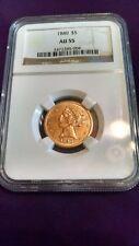 Nice 1840 NGC AU55 Gold Half Eagle (Value $1350)