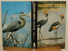 Wading Birds of the World by Eric Soothill, Richard Soothill (Hardback, 1982)