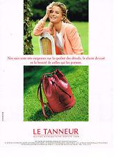 PUBLICITE ADVERTISING 034   1993   LE TANNEUR   maitre maroquinier  sacs