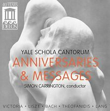 Yale Schola Cantorum - Anniversaries and Messages [Simon Carrington, Yale [CD]