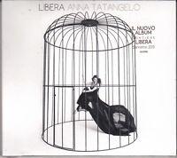 CD ♫ Audio ANNA TATANGELO • LIBERA nuovo sigillato digipack