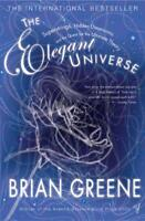 The Elegant Universe: Superstrings, Hidden Dimensions and the Quest for the Ulti